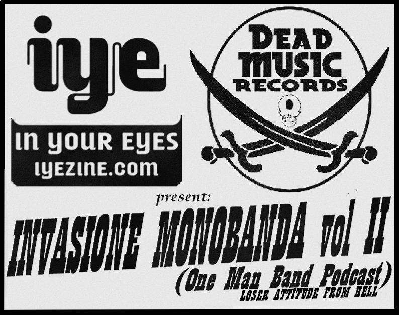 Dead Music Podcast Vol. 2 (Invasione Monobanda) 1 - fanzine