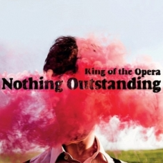 King Of The Opera - Nothing Outstanding 1 - fanzine