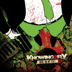 Knowing2Fly – Here On My Feet 1 - fanzine