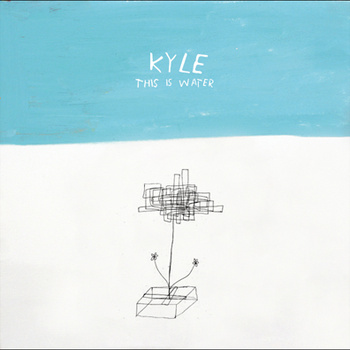 KYLE–THIS IS WATER 1 - fanzine