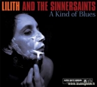 Lilith and the Sinnersaints-A kind of blues 8 - fanzine