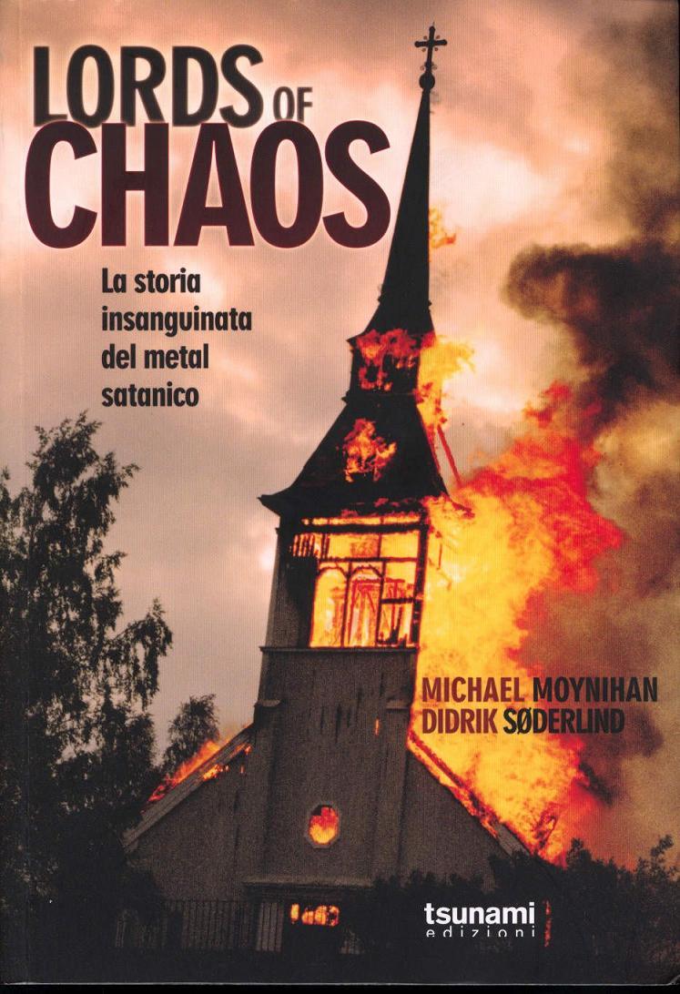 Michael Moynihan e Didrik Soderlind-Lords Of Chaos 1 - fanzine