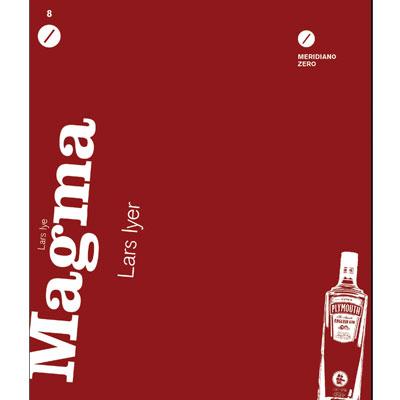 Magma di Lars Iyer 1 - fanzine