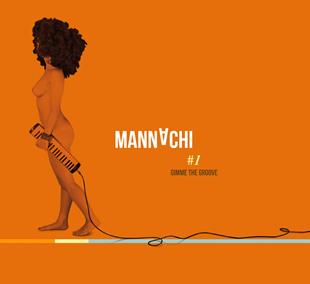 Mannachi - Gimme The Groove 1 - fanzine
