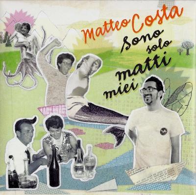 Matteo Costa-Sono solo matti miei 3 - fanzine