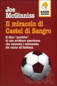 Il Miracolo Di Castel Di Sangro di Joe McGinniss 1 - fanzine