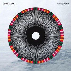 LOVE MOTEL-WE ARE YOU 5 - fanzine