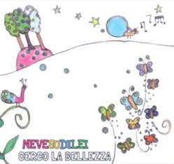 Neve Su Di Lei – Cerco La Bellezza 1 - fanzine