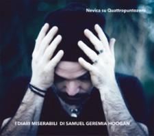Nevica Su Quattropuntozero – I Diari Miserabili Di Samuel Geremia Hoogan 12 - fanzine