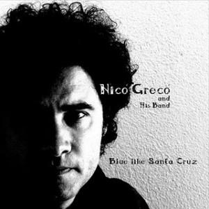 NICO GRECO AND HIS BAND-BLUE LIKE SANTA CRUZ 1 - fanzine
