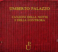 UMBERTO PALAZZO-CANZONI DELLA NOTTE E DELLA CONTRORA 1 - fanzine