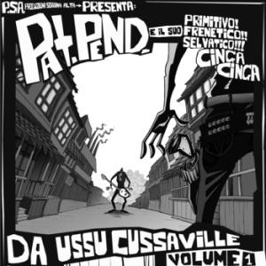 Pat Pend - Da Ussu Cussaville Volume 1 1 - fanzine