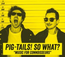 Pig Tails – So What? 1 - fanzine