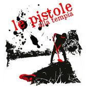 LE PISTOLE ALLA TEMPIA-LE PISTOLE ALLA TEMPIA 6 - fanzine