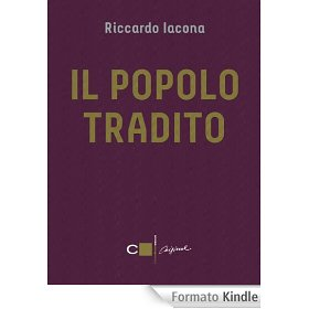 Il popolo tradito di Riccardo Iacona 1 - fanzine