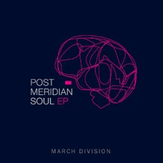 March Division – Post Meridian Soul Ep 4 - fanzine