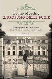 Il Profumo Delle Bugie di Bruno Morchio 1 - fanzine