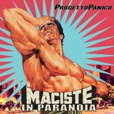 Progetto Panico – Maciste In Paranoia 11 - fanzine