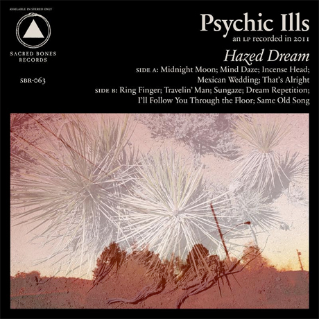 Psychic Ills - Hazed Dream 11 - fanzine