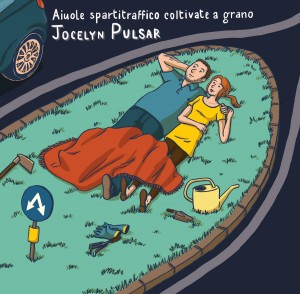 jocelyn pulsar-aiuole spartitraffico coltivate a grano 7 - fanzine