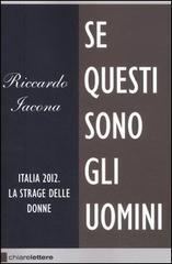 Se questi sono gli uomini di Riccardo Iacona 11 - fanzine