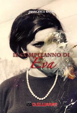Francesco Rago - Il Compleanno di Eva 1 - fanzine