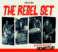 The Rebel Set - How To Make A Monster 1 - fanzine