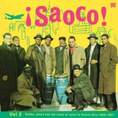 Artisti Vari - Saoco! Bomba, Plena And The Roots Of Salsa In Puerto Rico 7 - fanzine