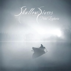 Shallow Rivers - Nihil Euphoria 1 - fanzine