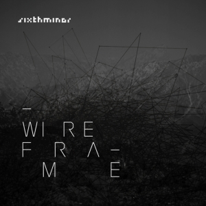 Sixth Minor-Wire Frame 1 - fanzine