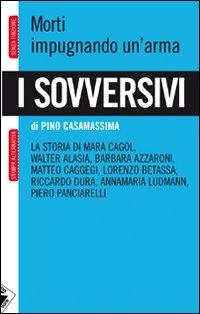 PINO CASAMASSIMA-I SOVVERSIVI 11 - fanzine
