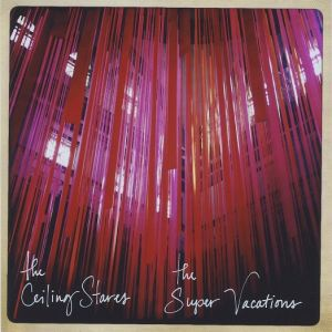 The Ceiling Stares - The Super Vacations-split 1 - fanzine