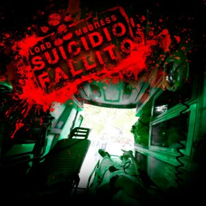 Lord Madness - Suicidio Fallito 9 - fanzine