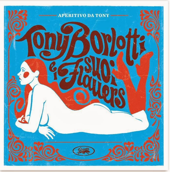 Tony Borlotti e I Suoi Flauers – Aperitivo da Tony EP 3 - fanzine