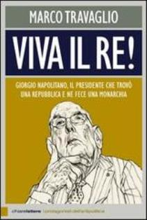 Marco Travaglio - Viva il Re! 2 - fanzine