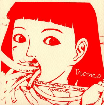 Tronco - Primo annuale e mezzo resoconto 1 - fanzine