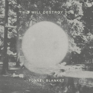 This Will Destroy You - Tunnel Blanket 3 - fanzine