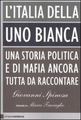 Giovanni Spinosa-L ITALIA DELLA UNO BIANCA 1 - fanzine