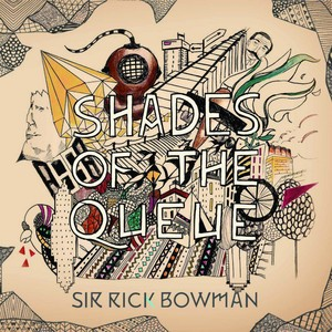 Sir Rick Bowman - Shades Of The Queue 1 - fanzine