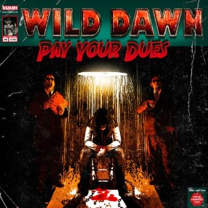 Wild Dawn - Pay Your Dues 1 - fanzine