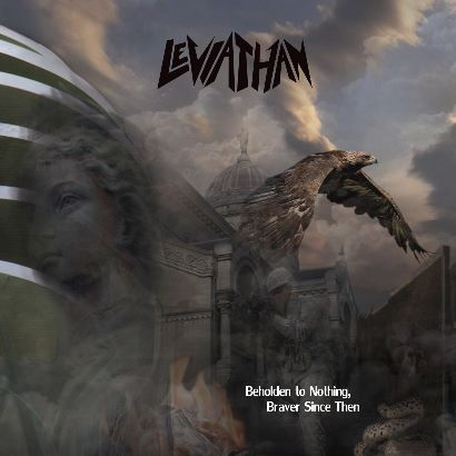 Leviathan - Beholden To Nothing, Braver Since Then 1 - fanzine