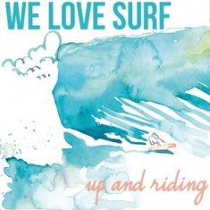 We Love Surf – Up And Riding 1 - fanzine