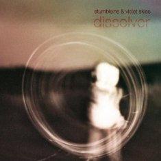Stumbleine feat Violet Skies – Dissolver 1 - fanzine