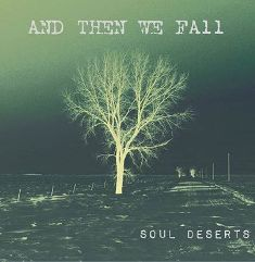 And Then We Fall - Soul Deserts 1 - fanzine