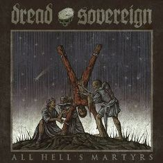 Dread Sovereign – All Hell's Martyrs 1 - fanzine
