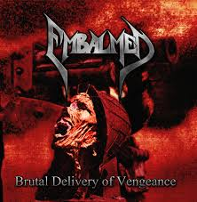 Embalmed – Brutal Delivery Of Vengeance 1 - fanzine