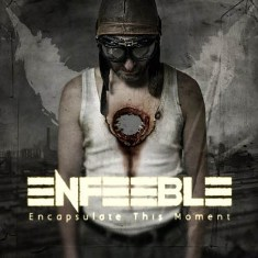 Enfeeble - Encapsulate This Moment 9 - fanzine