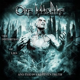 One Machine  - The Distortion Of Lies And The Overdriven Truth       1 - fanzine