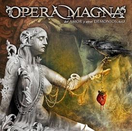 Opera Magna  -  Del Amor y Otros Demonios Acto I     1 - fanzine