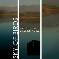 Sky Of Birds - Rivers Flow Free, Lakes Just Agree 6 - fanzine